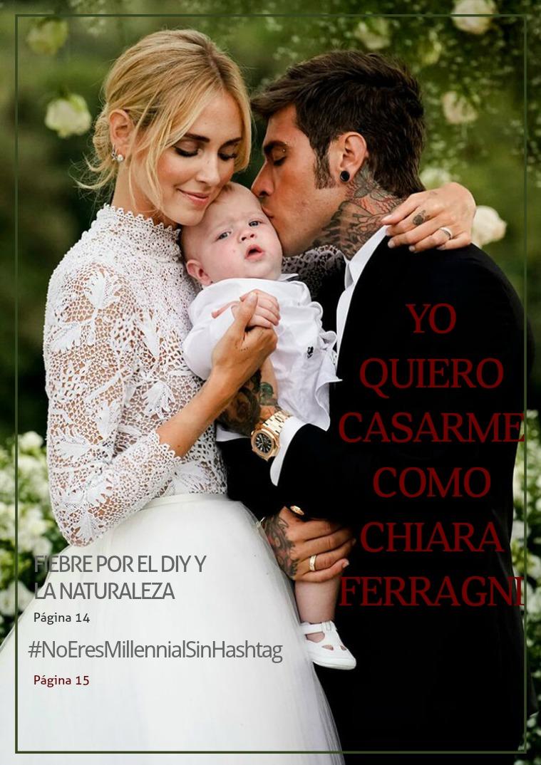 Yo quiero casarme como Chiara Ferragni I