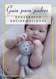 Guía para padres: desarrollo socioemocional