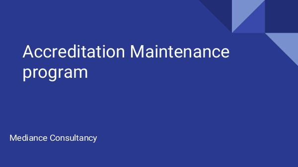 Know How to Maintain JCI and NABH Accreditation- Mediance Consultancy Accreditation Maintenance program