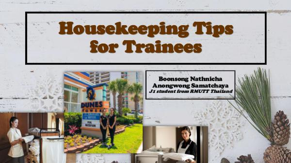 Housekeeping tips for trainees Housekeeping tips for trainees