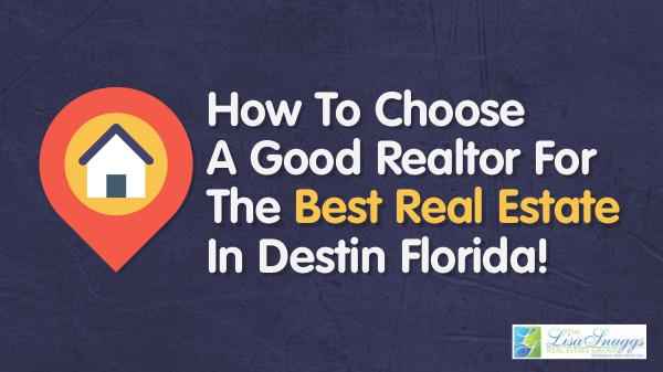 Realtor For The Best Real Estate In Destin Florida