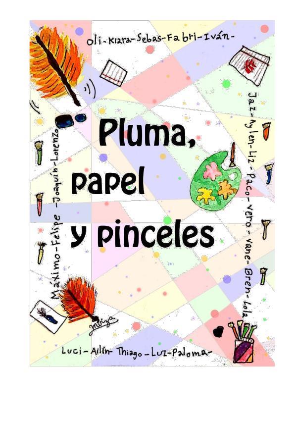 PLUMA, PAPEL Y PINCELES LIBRO 3ERO A