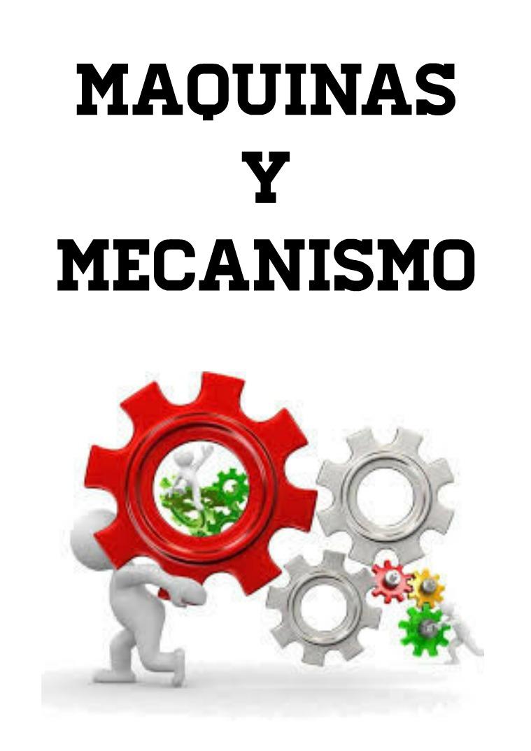 máquinas y mecanismos maquinas y mecanismos