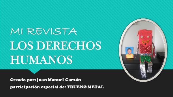 """""""defensores y luchadores de los derechos humanos y trueno metal """"defensores y luchadores de los derechos humanos"""