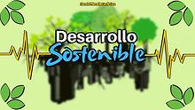 Documental: Desarrollo Sostenible