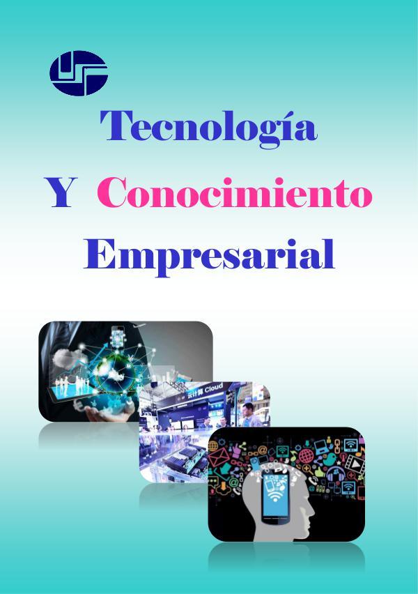 Tecnologia y Conocimiento Empresarial Tecnologia y Conocimiento Empresarial