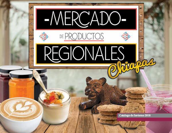 CATÁLOGO MERCADO DE PRODUCTOS REGIONALES 2018 Mercado de Productos Regionales