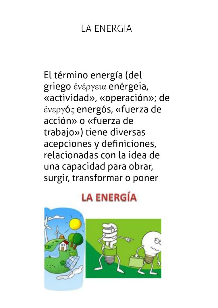 la energia Tipos de energía. La Energía puede manifestarse de