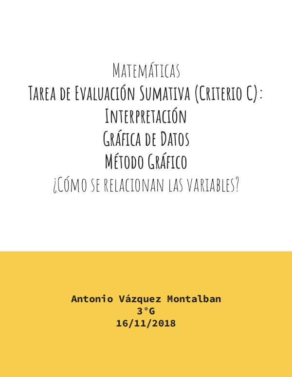 MetGrafAntonioVázquez3ºG Tarea de Evaluación Sumativa (Criterio C): Interpr