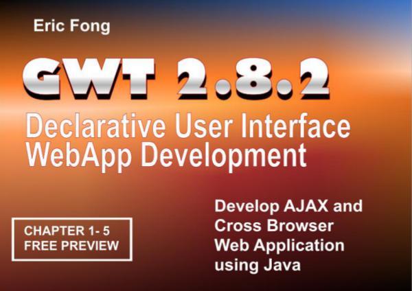 GWT 2.8.2 Declarative User Interface WebApp Development gwt282preview