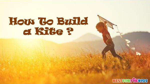 How to build a kite How To Build a Kite