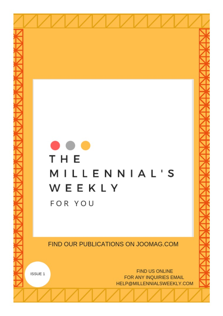 Millennial's Weekly Issue 1