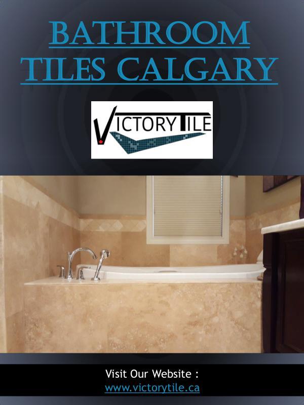 Bathroom Tiles Calgary