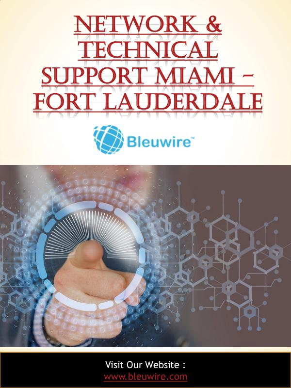 Network & Technical Support Miami - Fort Lauderdale Network & Technical Support Miami - Fort Lauderdal