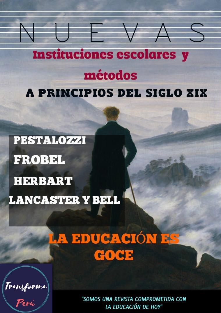 Nuevas instituciones escolares y métodos a principios del siglo XIX Edición I