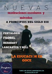 Nuevas instituciones escolares y métodos a principios del siglo XIX