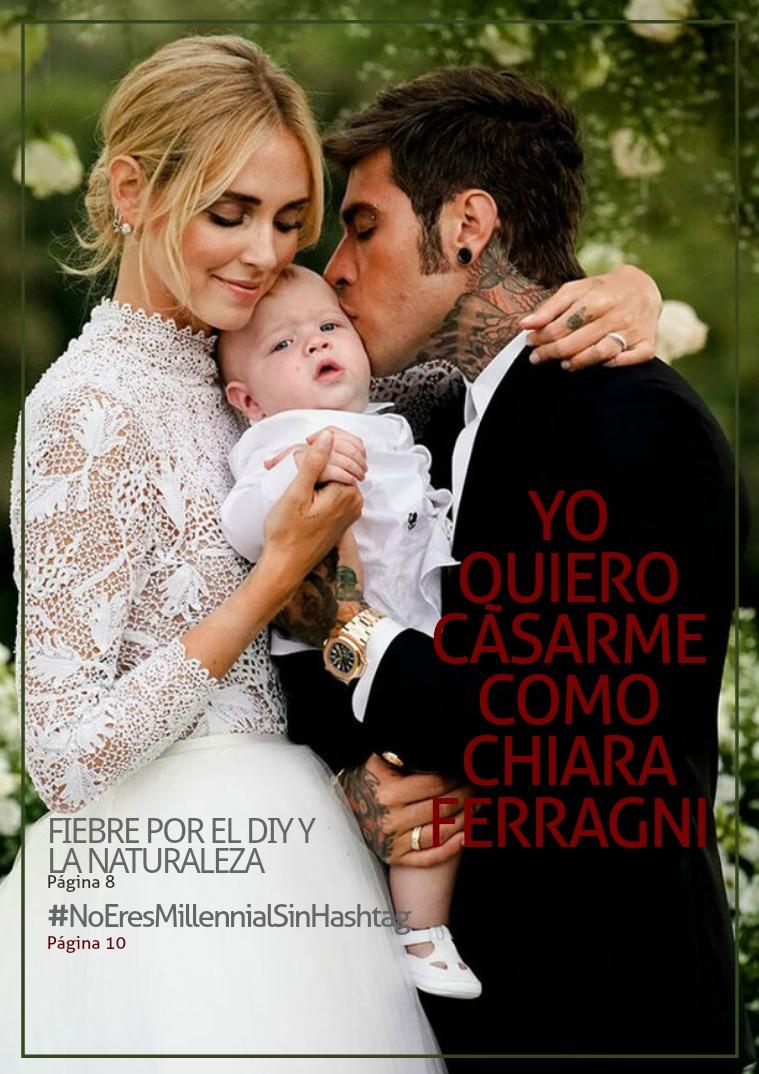 Mi primera revista Yo quiero casarme como Chiara Ferragni