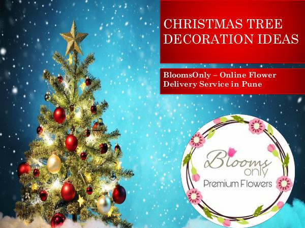 CHRISTMAS TREE DECORATION IDEAS BloomsOnly - Christmas Tree Decoration Ideas