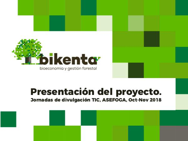 XORNDAS TIC FORESTAIS- 2018 BIKENTA