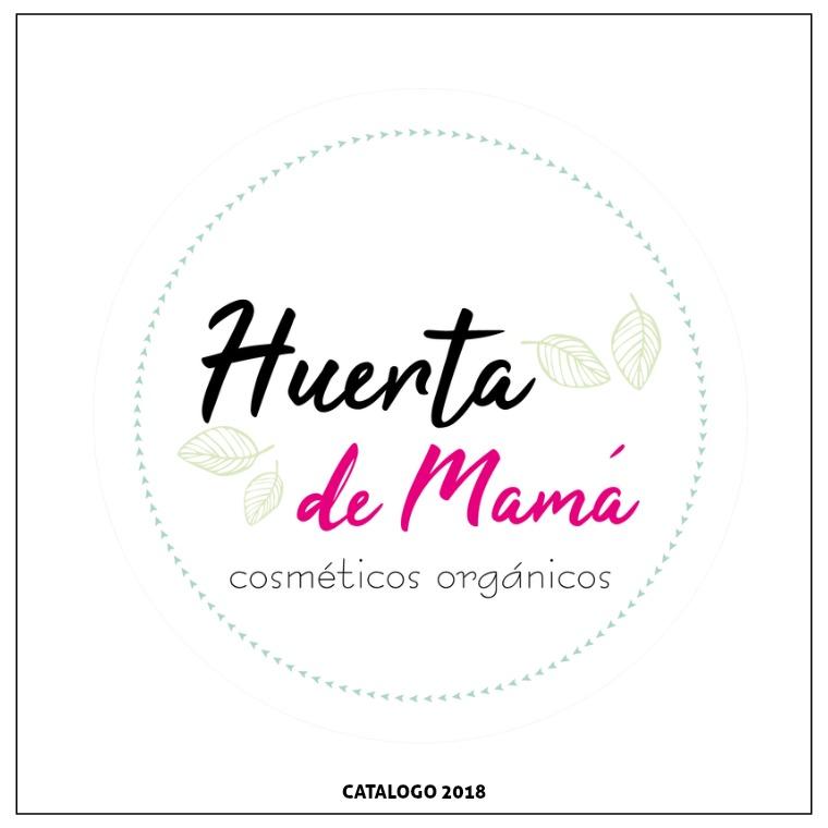 HUERTA DE MAMA CATALOGO 2018 HUERTA DE MAMA COSMETICOS