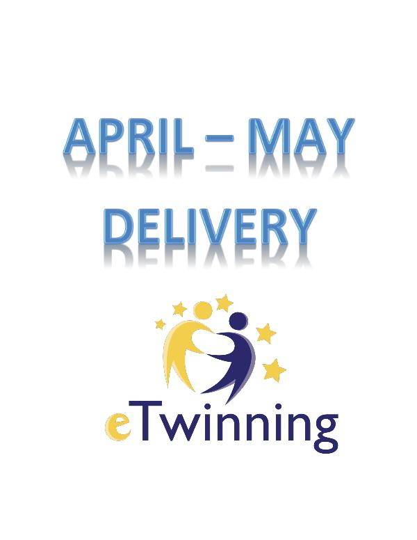 APRIL- MAY DELIVERY APRIL - MAY DELIVERY