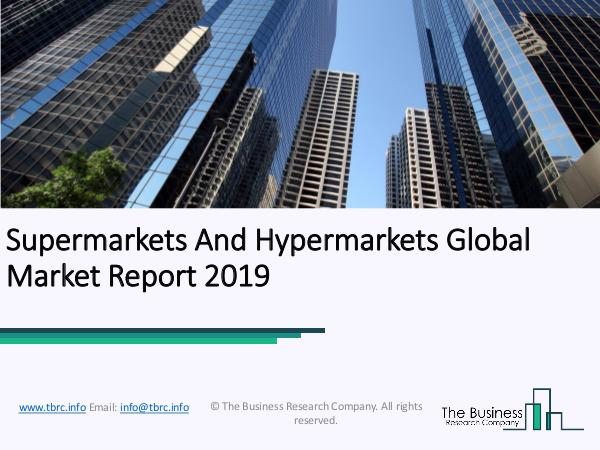 Sporting Goods, Hobby, Musical Instrument, and Book Stores Supermarkets And Hypermarkets Global Market Report