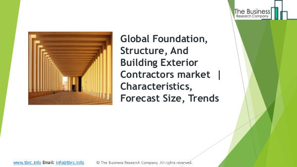Film And Video Global Market Report 2019 Foundation, Structure, And Building Exterior Contr