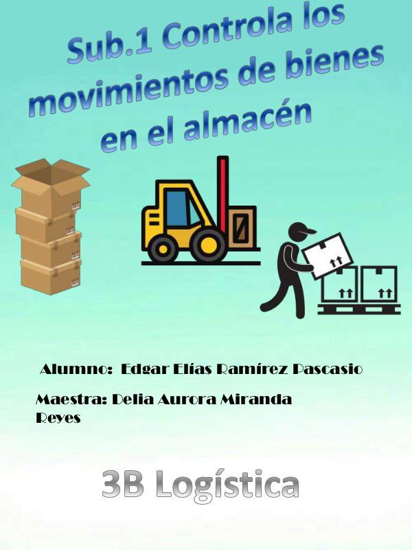 controla los movimientos de bienes en el almacén revista sub.1