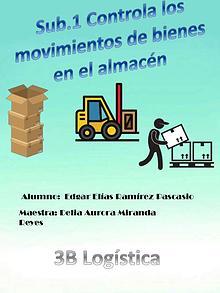 controla los movimientos de bienes en el almacén
