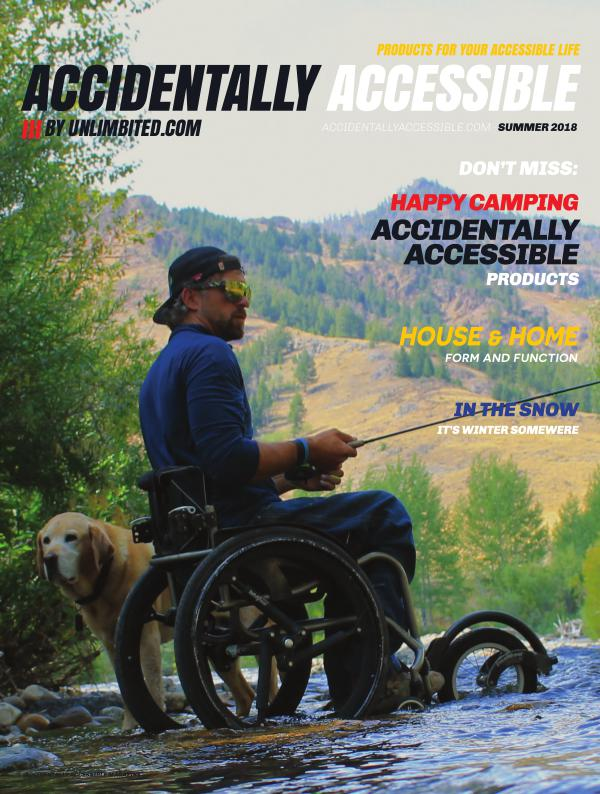 Accidentally Accessible Summer / Fall 2018 Summer / Fall 2018 Issue