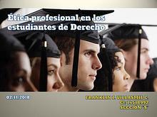 Ética profesional en los estudiantes de Derecho