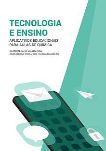 TECNOLOGIA E ENSINO: Aplicativos Educacionais para Aulas de Química.