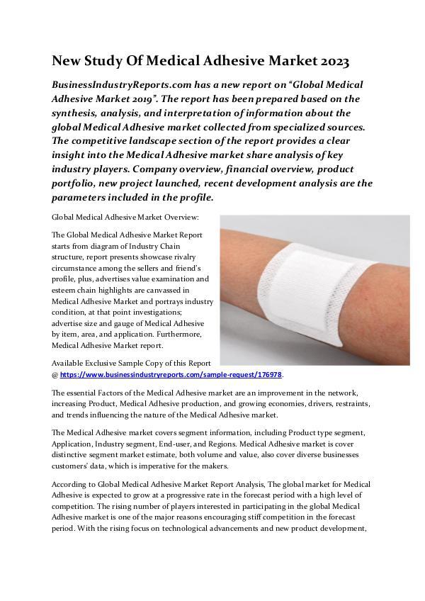 New Study Of Medical Adhesive Market 2023