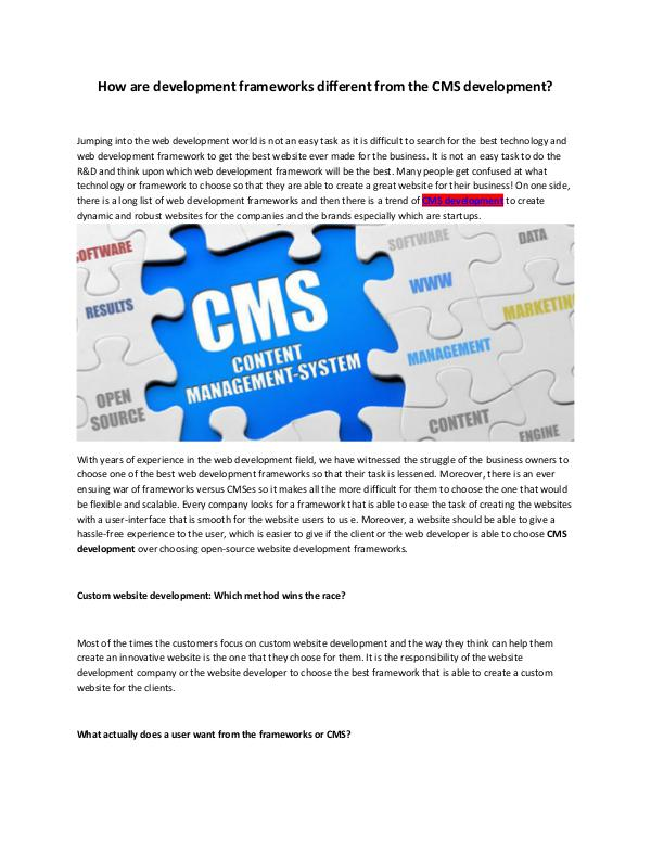Difference Between Development Frameworks and CMS Platforms Understanding the Difference Between Development F