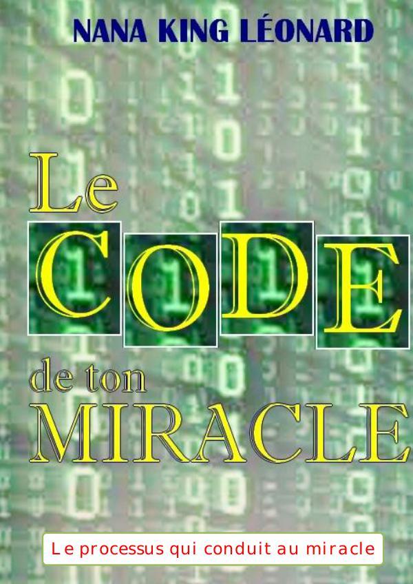Magazine des Elus de Dieu LE CODE DE TON MIRACLE