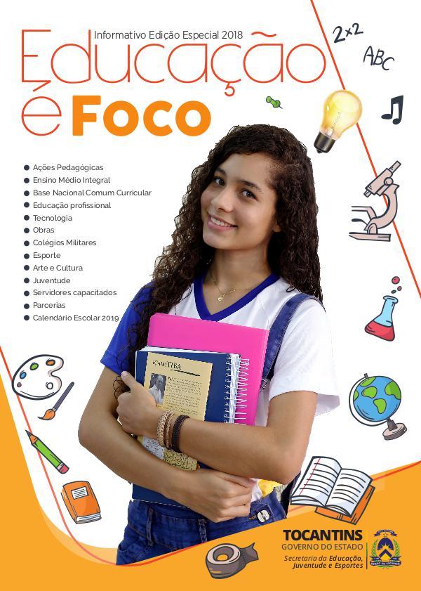Informativo Edição Especial 2018 Educação é Foco