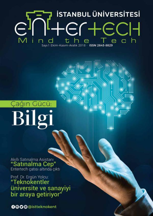 Entertech Dergi - Sayı 1 Entertech Dergi - Sayı 1