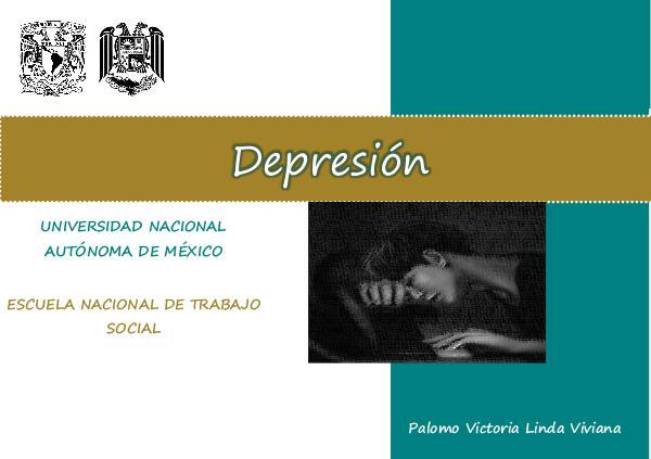 La Depresión DEPRESIÓN - PROYECTO FINAL