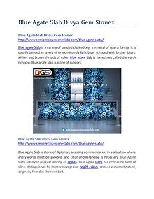 Blue Agate Slab Divya Gem Stonex