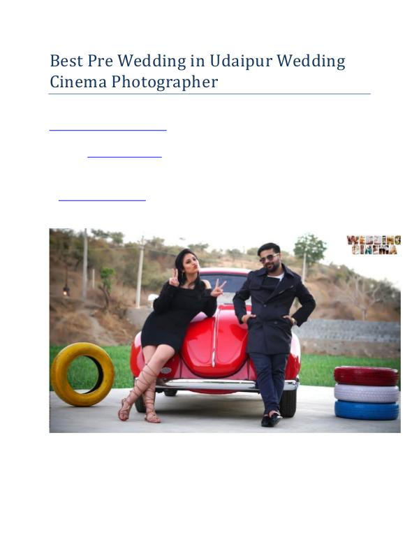 Best Pre Wedding in Udaipur Wedding Cinema Photographer Best Pre Wedding in Udaipur Wedding Cinema Photogr