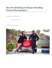 Best Pre Wedding in Udaipur Wedding Cinema Photographer