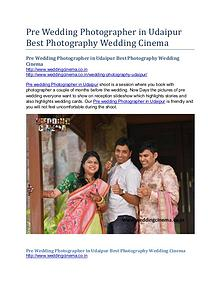 Pre Wedding Photographer in Udaipur Best Photography Wedding Cinema
