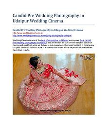 Candid Pre Wedding Photography in Udaipur Wedding Cinema
