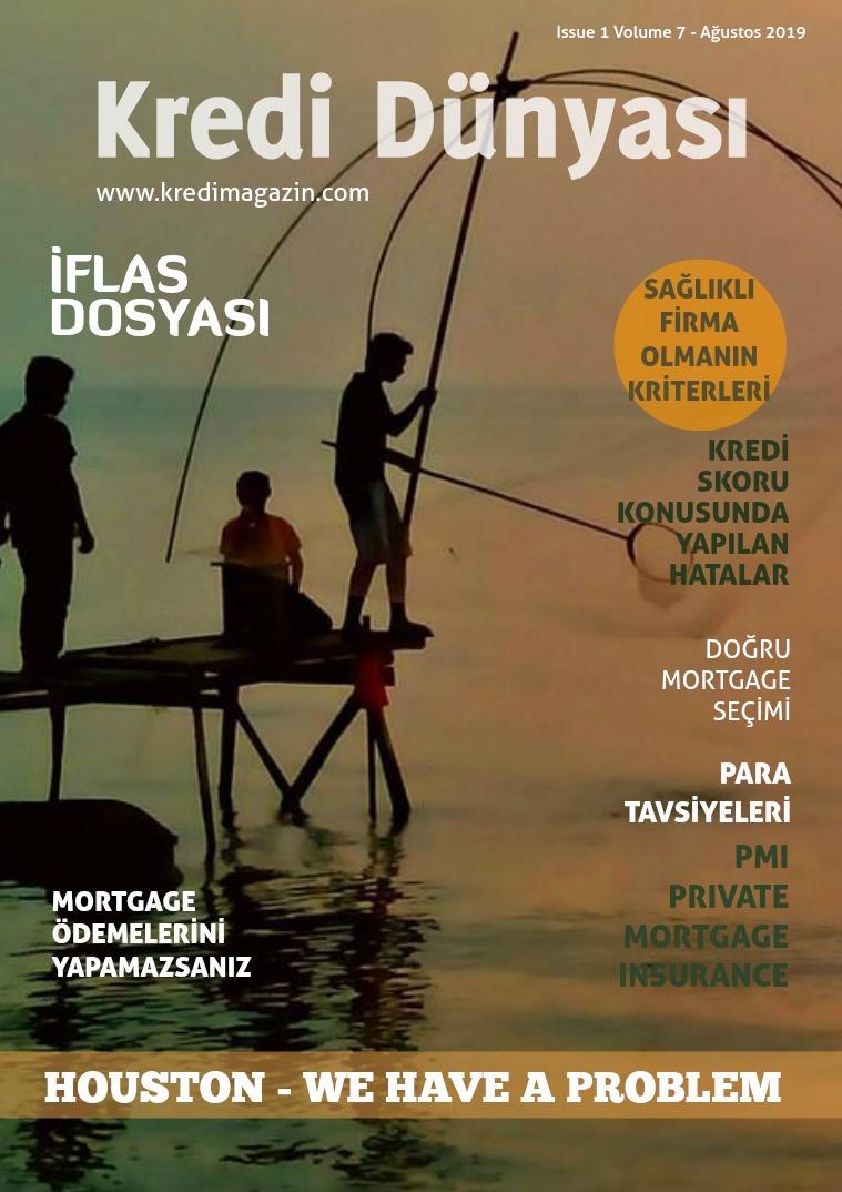 Kredi Dünyası Issue 1 Volume 7 - Ağustos 2019