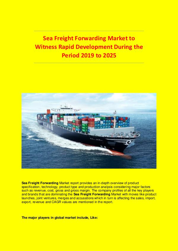 Global Market Industry Sea Freight Forwarding Market to 2025