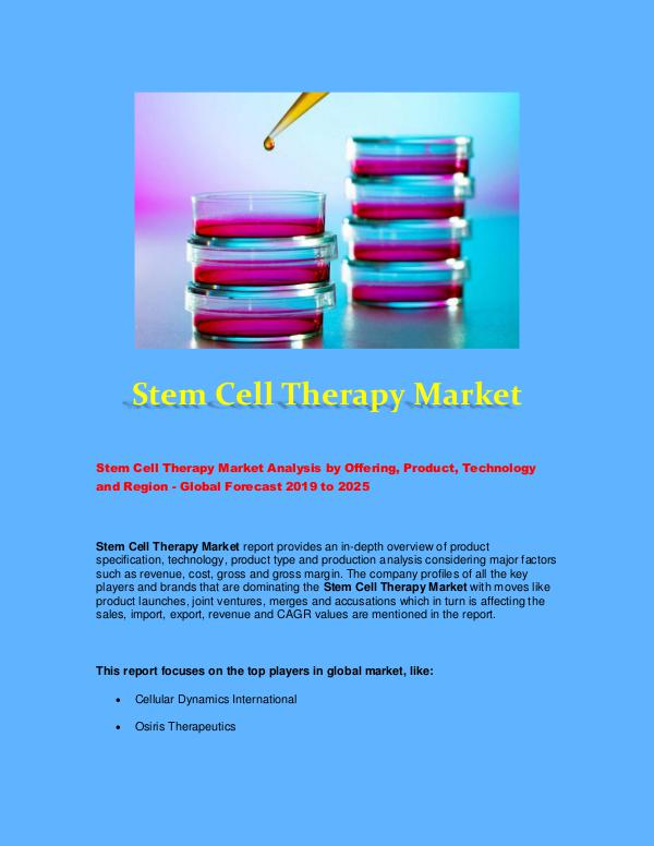 Global Market Industry Stem Cell Therapy Market 2025