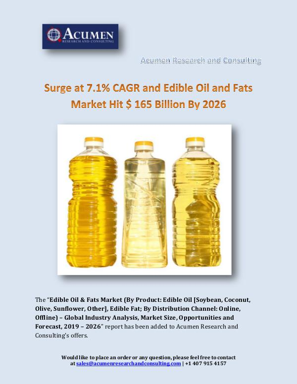 Surge at 7.1% CAGR and Edible Oil and Fats Market