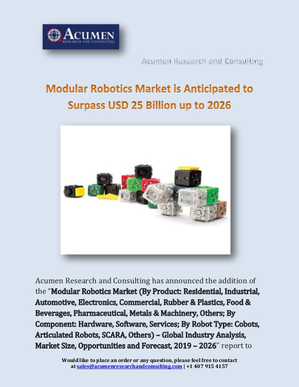 Acumen Research and Consulting Modular Robotics Market is Anticipated to Surpass