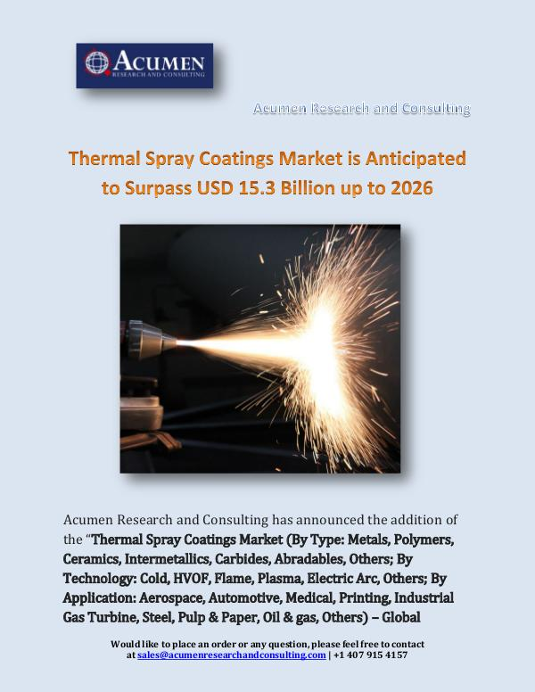 Thermal Spray Coatings Market is Anticipated to Su
