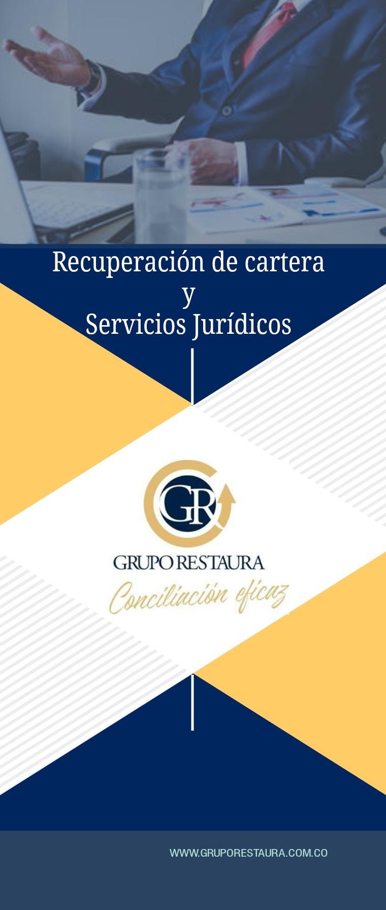 GRUPO JURÏDICO RESTAURA Grupo Jurídico Restaura